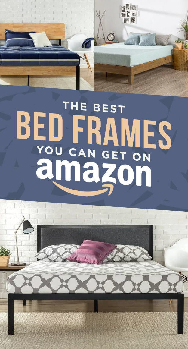 We hope you love the products we recommend! Just so you know BuzzFeed may & 17 Of The Best Bed Frames You Can Get On Amazon