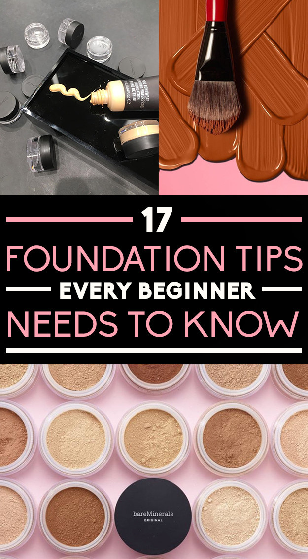 17 Tips You Need To Know If You Wear Foundation