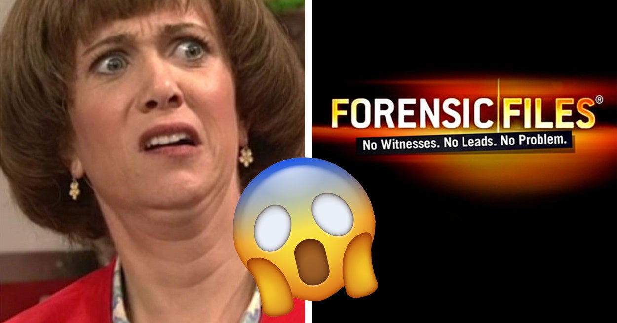 28 Episodes Of Quot Forensic Files Quot That Are So Creepy You Ll