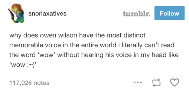 About Owen Wilson's voice: