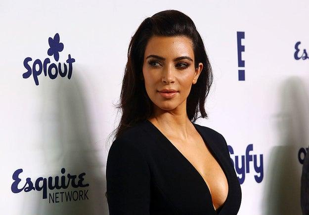 You know Kim Kardashian.