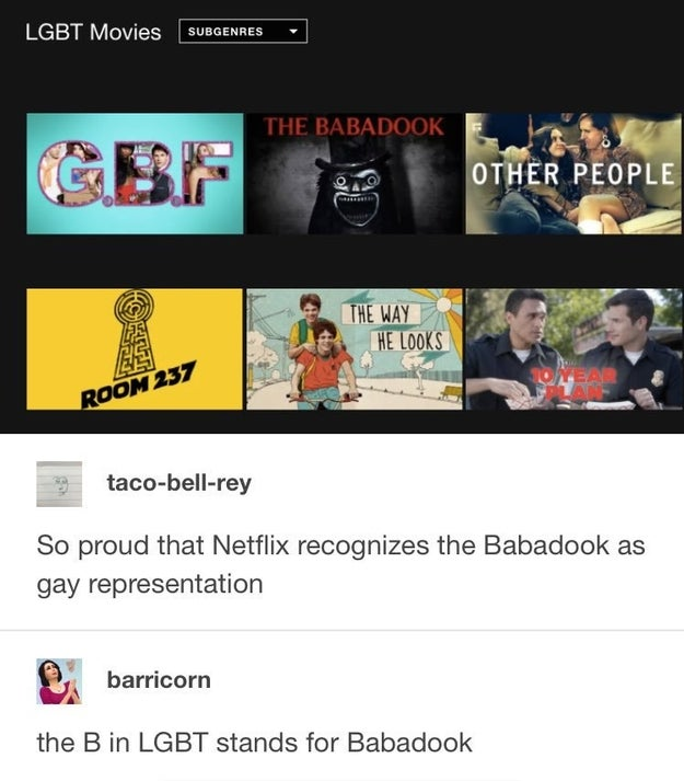 It all started after a photoshop of Netflix accidentally listing The Babadook in its LGBT movies section went viral on Tumblr and, well...