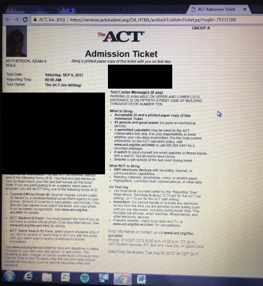 Unfortunately for Adam, he came last in the league. So, true to his word, he signed up for the ACT on Sept. 9. Turns out, all you need to do to take it is sign up and pay the registration fee.