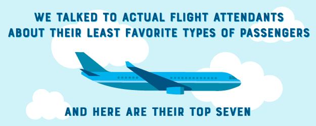 7 Types Of Passengers Every Flight Attendant Dreads