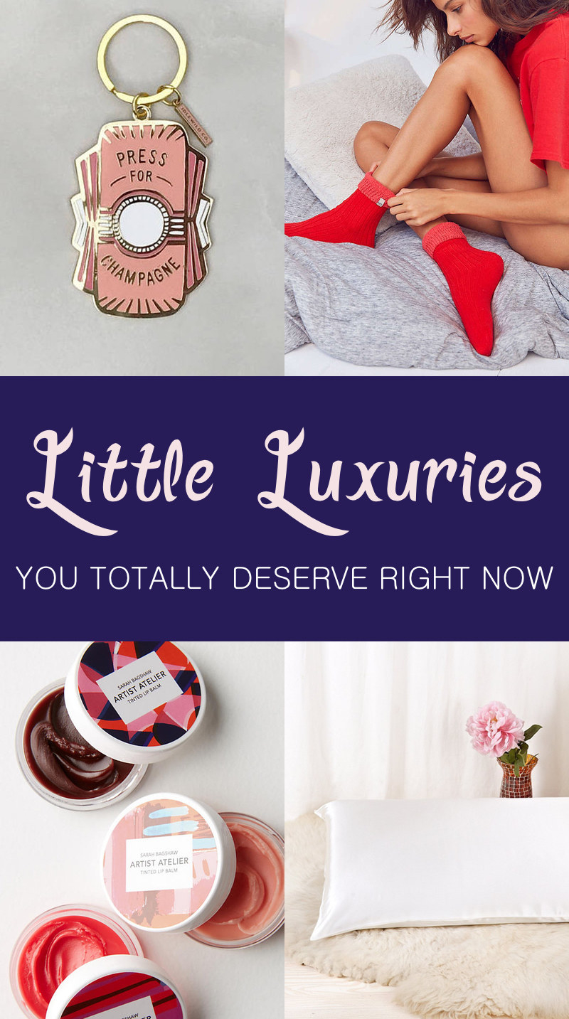 31 Inexpensive Luxuries You Should 100% Treat Yourself To