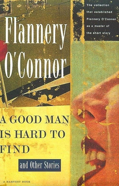 the role of the misfit in a goodman is hard to find by flannery oconnor O'connor, flannery a good man is hard to find and other stories (a harvest/hbj book) contents: a good man is hard to find -- the river -- the life you   that calls himself the misfit is aloose from the federal pen and headed toward florida and you read here what it.