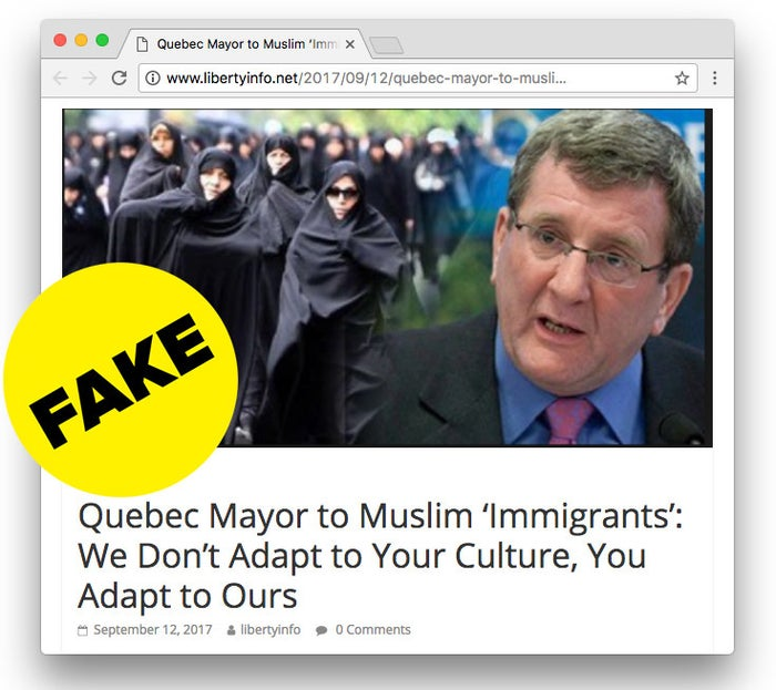 """According to this hoax, the mayor of Dorval, a city in Quebec, issued an insulting letter to Muslim residents after they asked that pork be taken off school menus. """"Muslims must understand that they have to adapt to Canada and Quebec, its customs, its traditions, its way of life, because that's where they chose to immigrate,"""" the mayor allegedly said.He fake story then claims Canada has a """"Judeo-Christian"""" character and that his city will """"refuse any concessions to Islam and Sharia.""""The hoax has been around since at least 2014, spread mostly via email. But versions of this story have also been popping up regularly on fake news sites that traffic in anti-Muslim misinformation."""