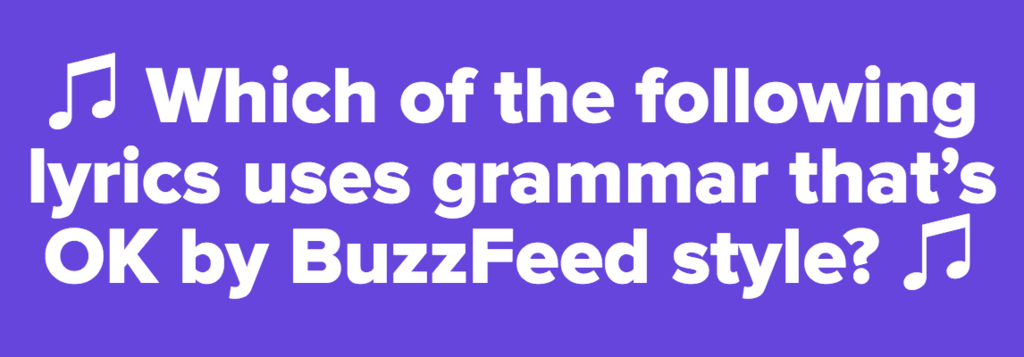 Copyediting quiz the glitz and grammar edition for Buzzfeed room decor quiz