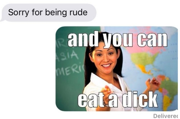 14 Texts You'd Send If You Were A Savage Motherfucker And Not So Damn Nice