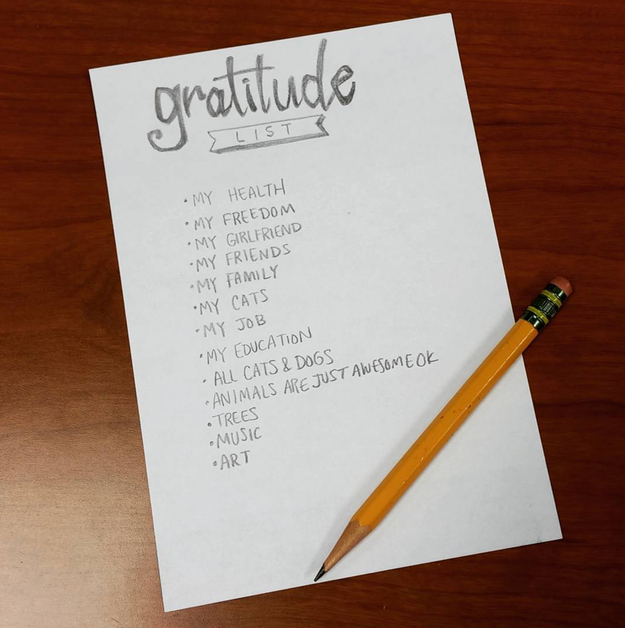 Jot down a list of things you are grateful for, or even just good things that have happened to you recently.