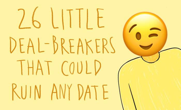 Dating deal breakers buzzfeed