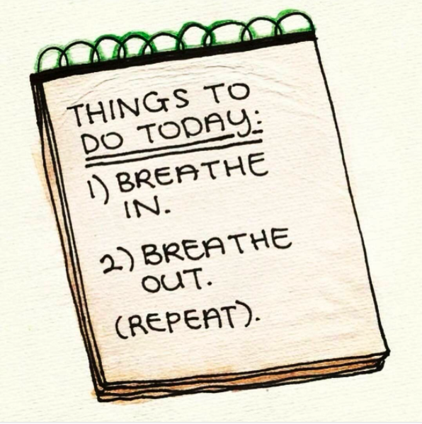 Do a simple breathing exercise.