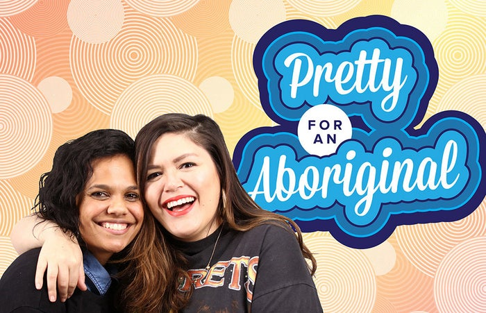 In the latest episode of their podcast Pretty for An Aboriginal, writer, actor and director Nakkiah Lui, and Miranda Tapsell, one of Australia's most in demand screen actors, talk to the brilliant Roxane Gay.