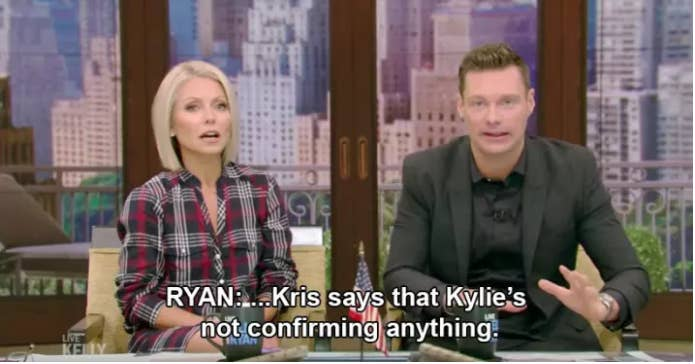 "Earlier this month, Kim said of the reports that her third baby is on the way: ""There's so many details out there, and like, I've heard this, I've heard that. Like, whatever. We have not confirmed it, and that's that. I'll let you know when we're ready."" After the news that Kylie was also expecting broke last week, Kris Jenner said: ""She's not confirming anything. I think it's kind of wild that everyone is just assuming that that's just happening."" Oh, and she also shut down Ryan Seacrest live on air, repeating again that Kylie was ""not confirming anything"" after he texted her for gossip."