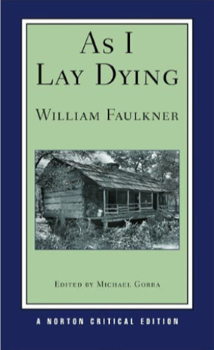 As I Lay Dying by William Faulker