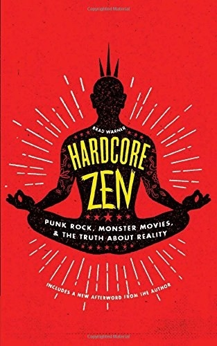Hardcore Zen by Brad Warner