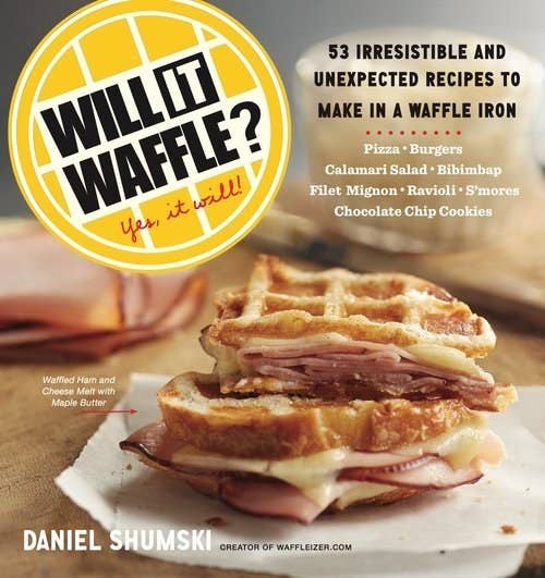 18 wildly entertaining cookbooks to inspire your next feast will it waffle the cookbook that seeks to answer the question thats been on all of our minds forumfinder Choice Image