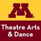 UMN Theatre Arts & Dance