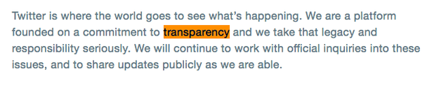 """Twitter affirmed its commitment to transparency 4 times last month in a blog post summarizing its Russian election interference testimony before congress. Sen. Mark Warner described Twitter's presentation as """"inadequate"""" in almost every way."""