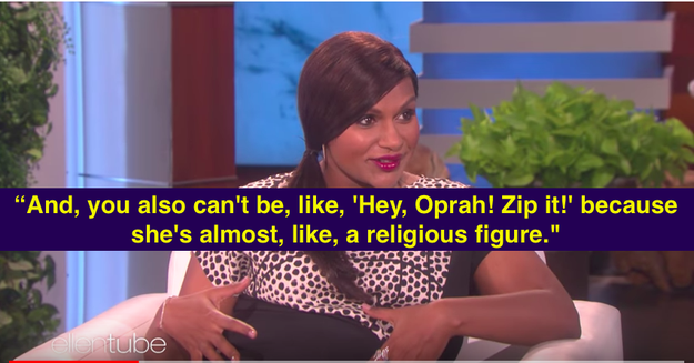 "Well, Mindy recently went on Ellen to talk about Oprah-gate and said, ""At first it was like, 'If anyone is going to announce big news about your private life, Oprah Winfrey is the person.' You can't complain that much about it."""