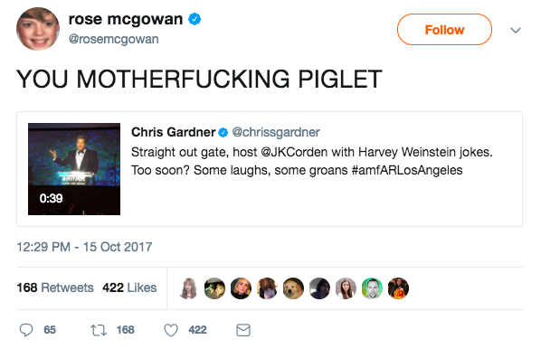 Actor Rose McGowan, one of Weinstein's accusers, called him out.