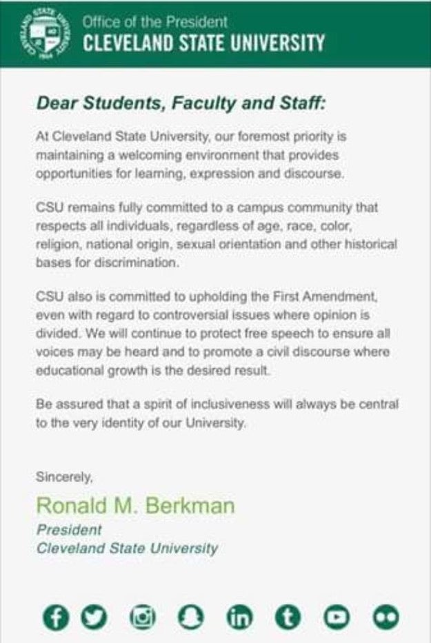 "In response to the fliers, Cleveland State president Ronald Berkman said in a statement Monday that while the university respected all individuals, it would protect free speech and uphold the First Amendment ""even with regard to controversial issues where opinion is divided."""