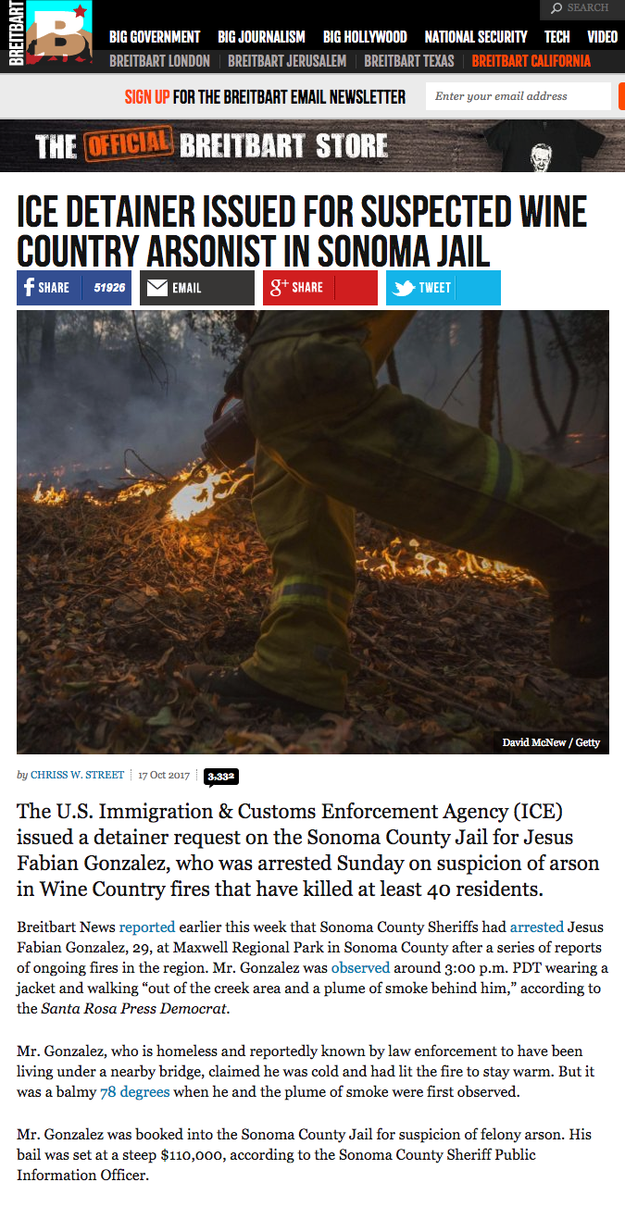 Breitbart reported that the US Immigration & Customs Enforcement Agency (ICE) issued a detainer request for Gonzalez and, without any evidence, claimed he was arrested on suspicion of arson in the massive wildfires.