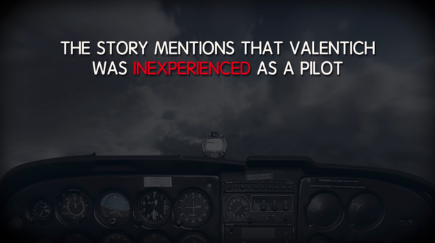 One alternate theory comes from a feature story in a 2013 issue of Skeptical Inquirer. The story mentions Valentich was inexperienced as a pilot.