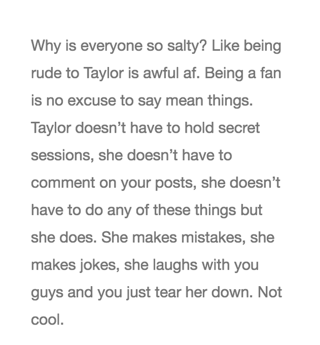 While others defended Taylor by saying that she isn't obligated to do any of the things she does for her fans so they shouldn't take her for granted.