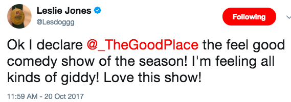 But now that GoT is on an extended hiatus, a new show has warmed it's way into Leslie's heart: The Good Place.