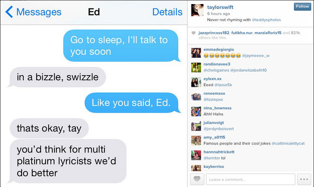 "When Taylor Swift shared this ""sweet bedtime convo"" with Ed Sheeran about just casually being multi-platinum lyricists."