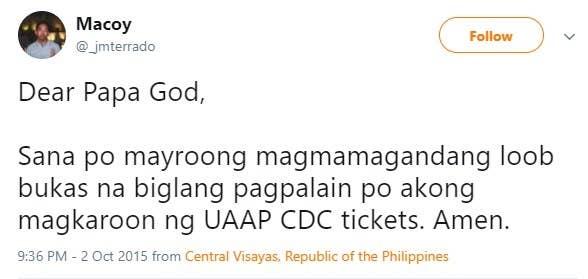 Ubusan yan ng tickets sa school and even sa actual venue.