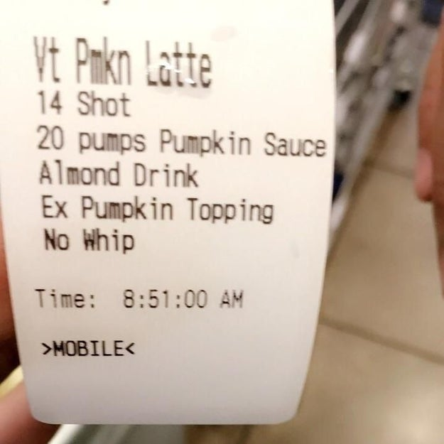 I DON'T CARE THAT PUMPKIN SPICE LATTE SEASON ONLY COMES ONCE A YEAR. GO TAKE YOUR 20-PUMPS-OF-PUMPKIN ASS DOWN TO THE DOCTOR AND GET MEDICAL HELP ASAP.