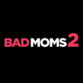 Bad Moms 2 profile picture