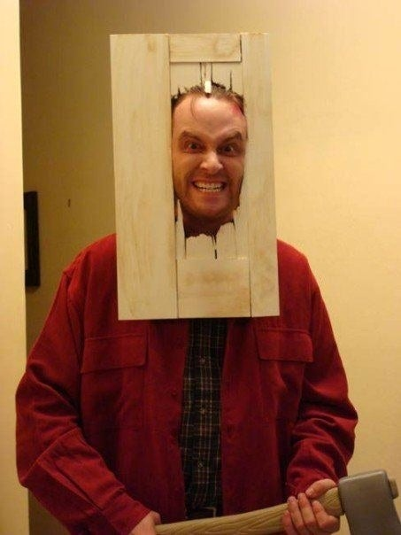 We don't suggest breaking doors off of cupboards in your flat to make this costume, but getting some cardboard and cracking a hole in the centre gives you a great start to being Jack from The Shining for a night!