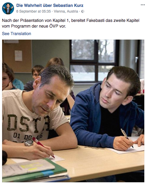 """One post implies that Kurz is copying from the leader of Austria's far-right. """"After the presentation of Chapter 1, Fakebasti [a derogatory nickname for Kurz] prepares the second chapter of the programme of the new ÖVP,"""" the caption, taken from a cached version of the page, shows."""