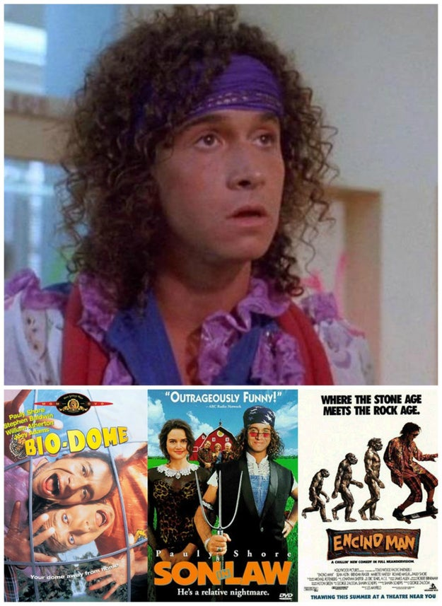 In hindsight, you have no idea why you saw so many Pauly Shore movies.