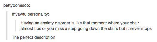 25 times Tumblr was spot on about having anxiety.