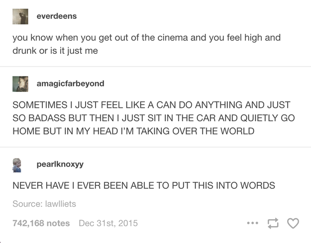 When you watch a movie: