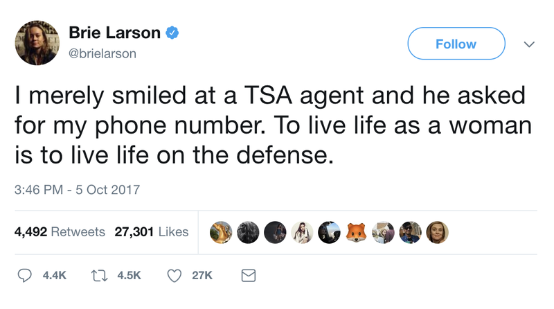 "The tweet reads: ""I merely smiled at a TSA agent and he asked for my phone number. To live life as a woman is to live life on the defense."""