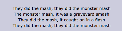 "I mean, look at the lyrics — they're talking about a song (and technically a dance) called ""The Monster Mash."""