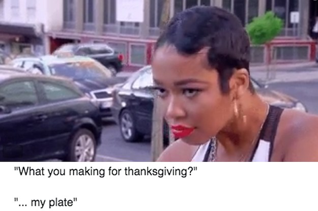 23 Tweets To Get You Psyched For Thanksgiving AKA The Greatest Holiday Ever