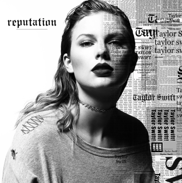 So, a little indie artist named Taylor Swift whom you may or may not have heard of released an album called Reputation today and honestly it's perfect.
