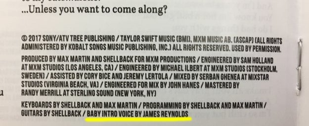 "Yup, per the Reputation booklet, the ""baby intro voice"" is credited to James Reynolds..."