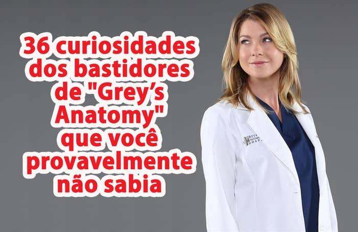 36 Curiosidades Dos Bastidores De Greys Anatomy Que Você
