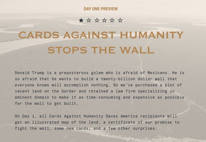 """Donald Trump is a preposterous golem who is afraid of Mexicans. He is so afraid that he wants to build a twenty-billion dollar wall that everyone knows will accomplish nothing. So we've purchased a plot of vacant land on the border and retained a law firm specializing in eminent domain to make it as time-consuming and expensive as possible for the wall to get built,"" reads the stunt's explanation."