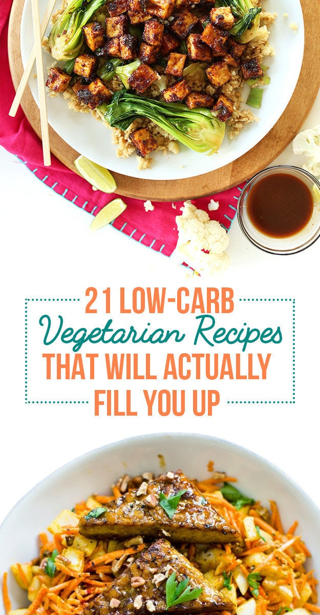 Full list: 21 Filling Low-Carb Recipes With No Meat
