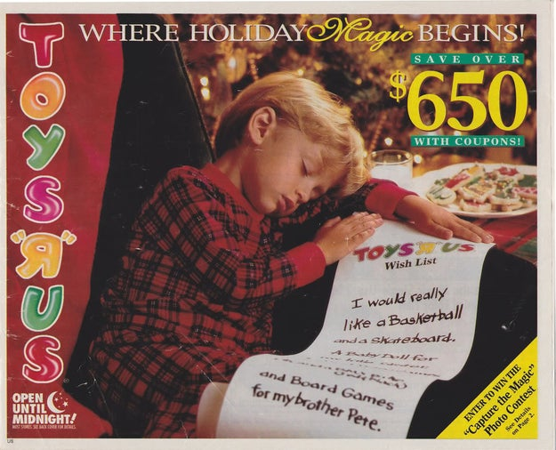 Being excited whenever the Toys 'R' Us holiday catalog finally came in the newspaper. And immediately circling all the toys you wanted in it, 'cause you secretly hoped your parents would see it and buy you EVERYTHING.