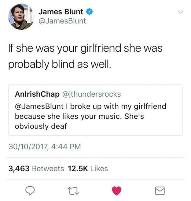 The person who should have known James Blunt gives zero fucks: