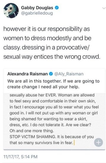 But her Olympic teammate, Gabby Douglas, then tweeted that she disagreed, arguing women who dress provocatively share some responsibility.